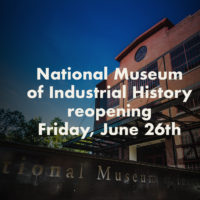 National Museum of Industrial History to reopen Friday, June 26th